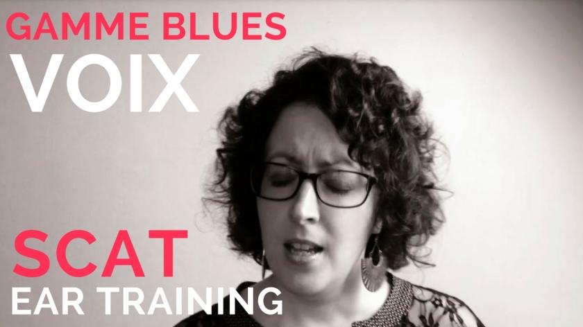Ear training, échauffement voix, scat sur la gamme blues