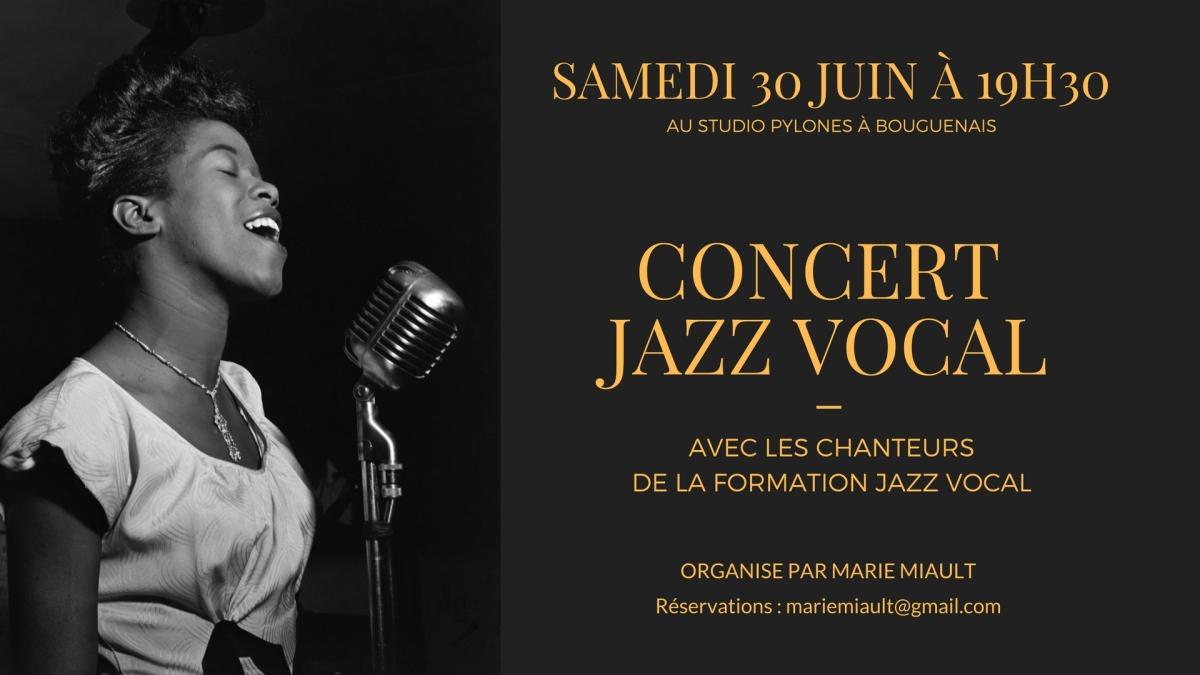 Réservations et Vidéo : Concert du 30 Juin des Formations Jazz Vocal !