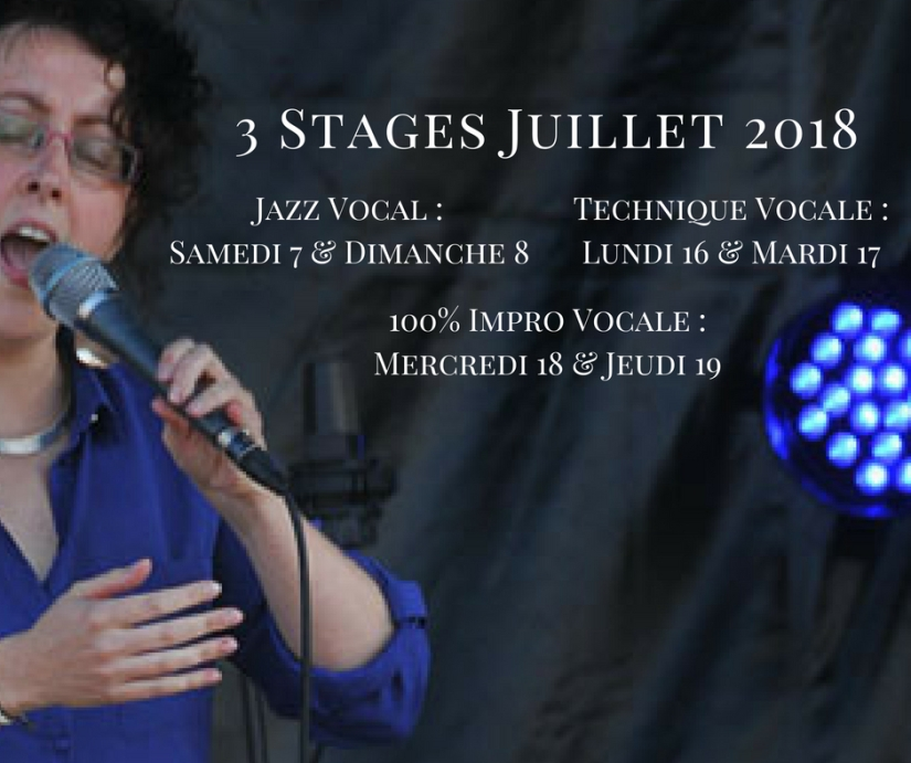Stages technique vocale et jazz vocal, juillet 2018, à côté de Nantes