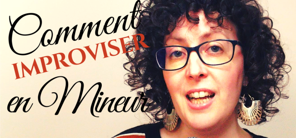 Comment improviser au chant en mineur ?