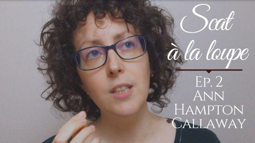 Scat à la loupe avec Marie Miault : Lullaby of birdland, version Ann Hampton Callaway