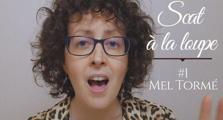 Scat à la loupe en vidéo : Lullaby of birdland, Mel Tormé