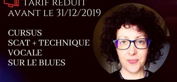 Tarif réduit avant le 31/12/2019 cursus scat + technique vocale sur le blues avec Marie Miault